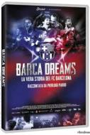 Barça Dreams. La vera storia del FC Barcelona
