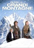 Oltre le grandi montagne (Blu-ray)