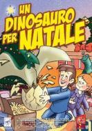 Un Dinosauro Per Natale