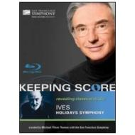 Charles Ives. Holidays Symphony. Keeping Score (Blu-ray)