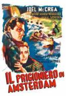 Il prigioniero di Amsterdam. Corrispondente 17 (Blu-ray)