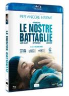 Le Nostre Battaglie (Blu-ray)