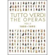 Tutto Verdi. Le opere. Vol. 3 (1855-1893) (Cofanetto 11 dvd)