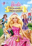 Barbie. L'accademia per principesse