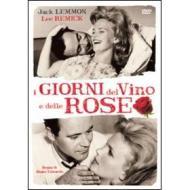 I giorni del vino e delle rose