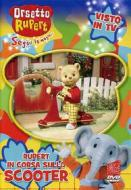 Orsetto Rupert. Vol. 1. In corsa con lo scooter