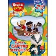 Orsetto Rupert. Vol. 5. Capitan Secchiello