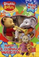 Orsetto Rupert. Vol. 6. Il cespuglio musicista