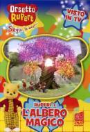 Orsetto Rupert. Vol. 7. L'albero magico