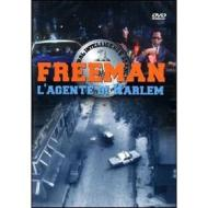 Freeman. L'agente di Harlem