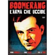 Boomerang, l'arma che uccide