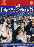 Gli impressionisti (2 Dvd)