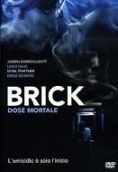 Brick. Dose mortale