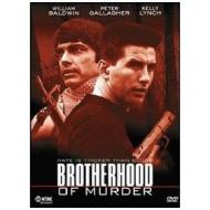 Brotherhood of Murder. Linea di sangue