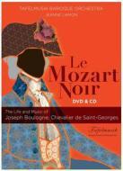 Le Mozart Noir: Life And Music Of Joseph Boulogne, Chevalier De Saint-Georges (Dvd+Cd) (2 Dvd)