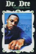 Dr. Dre. California Love