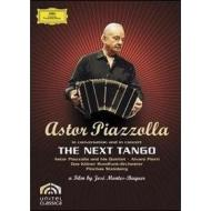 Astor Piazzolla. The Next Tango