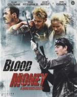 Blood Money: A Qualsiasi Costo (Blu-ray)