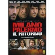 Milano Palermo. Il ritorno