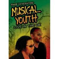Musical Youth. This Generation. Live In The Uk
