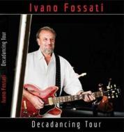 Ivano Fossati. Decadencing Tour (2 Dvd)