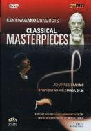 Kent Nagano Conducts Classical Masterpieces. Vol. 4. Brahms Sinfonia n.4 op.98