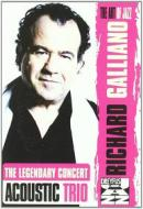 Richard Galliano. The Legendary Concert. Acoustic Trio