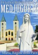 Pellegrinaggio a Medjugorje