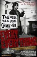 Grant Hart. Every Everything: The Music, Life And Time of...