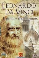 Leonardo da Vinci. Il genio e il suo tempo