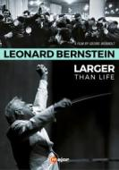 Leonard Bernstein. Larger Than Life