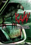 Kaw. L'attacco dei corvi imperiali