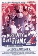 Non Nuotate In Quel Fiume 2
