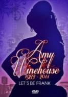 Amy Winehouse. Let's Be Frank