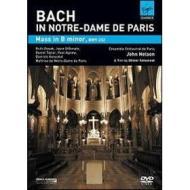 Johann Sebastian Bach. In Notre-Dame de Paris. Mass in B minor