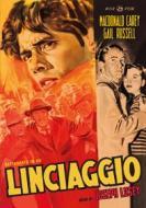 Linciaggio (Restaurato In Hd Con Doppiaggio Italiano D'Epoca)