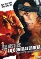 True Justice. La confraternita