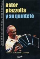Astor Piazzolla. Live. Montreal Jazz Festival