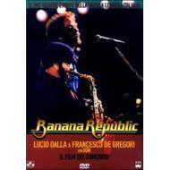 Banana Republic. Lucio Dalla & Francesco De Gregori con Ron