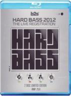 Hard Bass 2012. The Live Registration (Edizione Speciale)