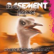 Basement Jaxx - Where's Your Head At