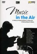Music in the Air. A History of Classical Music on Television