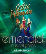 Celtic Woman - Emerald: Musical Gems - Live In Concert (Blu-ray)