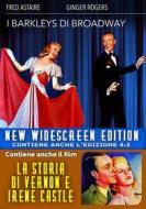 I Barkleys Di Broadway / La Storia Di Vernon E Irene Castle