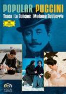 Giacomo Puccini. Popular Puccini (Cofanetto 3 dvd)