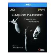 Carlos Kleiber. Traces to Nowhere (Blu-ray)