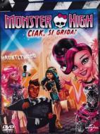 Monster High. Ciak si grida