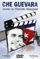 Che Guevara. Hasta la victoria siempre!