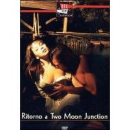 Ritorno a Two Moon Junction