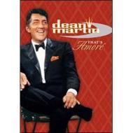Dean Martin. That's Amore